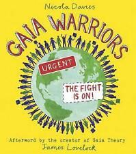Gaia Warriors, Lovelock, James, Davies, Nicola, Excellent Book