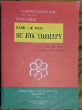 Park Jae Woo SU JOK THERAPY - THUMB IS HEAD Acupuncture Guide 1993