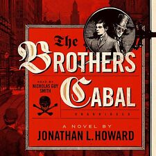 The Brothers Cabal (Johannes Cabal series, Book 4) (Johannes Cabal Novels) Audi
