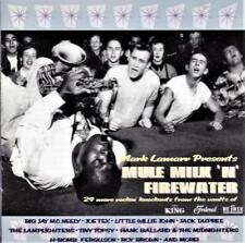 MARK LAMARR PRESENTS MULE MILK 'N' FIREWATER -  VARIOUS ARTISTS (NEW CD)