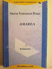 LIBRO MARIA FRANCESCA RIZZO - AMAREA - LIBROITALIANO WORLD 2006