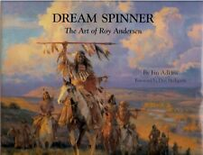 ROY ANDERSEN - DREAM SPINNER  2000  SIGNED!   MINT!  COWBOY ARTISTS OF AMERICA