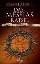 Das Messias-Rätsel - Die Geheimsache Jesus -  Joseph Atwill       >>OVP<<