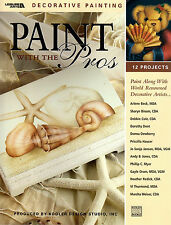 Paint With The Pros World Renowned Decorative Artists Tole Painting New
