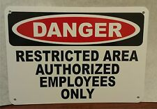 Danger Restricted Area Authorized Employees Polystyrene Warehouse Sign SA404