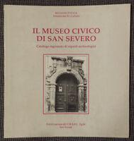 Museo civico di San Severo. Catalogo ragionato di reperti archeologici - 1989