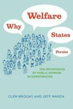 Studies in Communication, Media, and Pub Ser.: Why Welfare States Persist :...