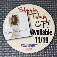 Shania Twain Up! CD Walmart Promo Button Pin Brand NEW +now w/FREE GIFT