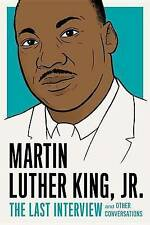 Martin Luther King, Jr.: The Last Interview by Martin Luther King, Jr. | Paperba