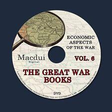 The Great War books Vol.6 WW1 Economic Aspects of the War 133 PDF 1 DVD Economy