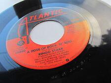 RINGO STARR ORIGINALE 1976 U.S.A.45 A DOSE OF ROCK'N'ROLL ECCELLENTE