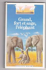 Grand, fort et sage, l'éléphant Pierre PFEFFER  Découverte benjamin