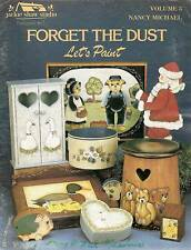 Nancy Michael : FORGET THE DUST Vol 3 Painting Book
