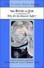 The Book of Job: Why Do the Innocent Suffer? (Classic Bible)