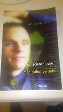 Conscience pure et méditation véritable - Adyashanti (Livre seul)