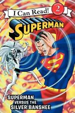 Superman Classic: Superman versus the Silver Banshee (I Can Read Level 2) by Don