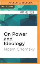 On Power and Ideology : The Managua Lectures by Noam Chomsky (2016, MP3 CD,...