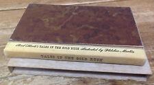 Tales of The Gold Rush Bret Hartes Special Contents Book 1944 Fletcher Martin