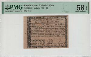 JULY 2 1780 $8 DOLLAR RHOIDE ISLAND COLONIAL NOTE RI-288 PMG CHOICE AU 58 EPQ