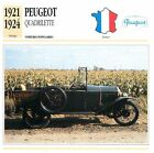 Peugeot Quadrilette 4 Cyl. 1921-1924 France CAR VOITURE CARTE CARD FICHE