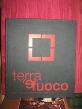 TERRA 'E FUOCO. 2001: IMMAGINI DEL COMPLESSO VULCANICO SOMMA - VESUVIO