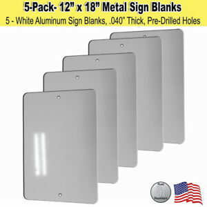 """5 Pack - 12"""" x 18"""" Aluminum Sign Blanks w/ Pre-Drilled Holes & Rounded Corners"""