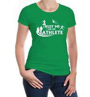 Damen Kurzarm Girlie T-Shirt Trust me I m an Athlete Leichtathletik