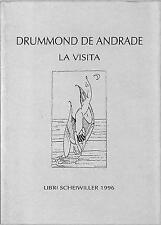 (1453) La visita - Drummond De Andrade - Scheiwiller