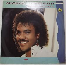 """MICHAEL LOVESMITH Ain't Nothing Like It 12"""" Single Picture Sleeve 45rpm Vinyl VG"""
