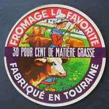 Etiquette fromage LA FAVORITE Touraine  french cheese label 26