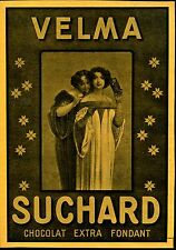 Suchard-- VELMA--Chocolat Extra Fondant--Werbung von 1905--