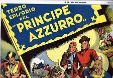 Ristampa Amatoriale ALBI DELL'INTREPIDO numero 79 IL PRINCIPE AZZURRO