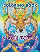 Magic Totem : Coloring Book for Grown-ups, Adult. Beautiful Decorative Animal...