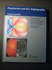 FLUORESCEIN AND ICG ANGIOGRAPHY signed by author Gisbert Richard 1998