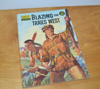 Vintage CLASSICS ILLUSTRATED BLAZING THE TRAILS WEST Comic Book VG 1958 Silver