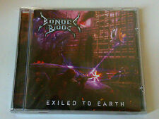 BONDED BY BLOOD - EXILED TO EARTH - CD SIGILLATO (SEALED)