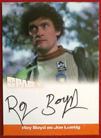 SPACE 1999 - ROY BOYD as Joe Lustig - AUTOGRAPH CARD RB1 - Unstoppable 2018