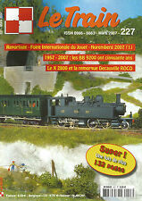 LE TRAIN N°227 NUREMBERGG 2007 / BB 9200 / X 2800 ET LA REMORQUE DECAUVILLE