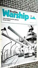 PROFILE WARSHIP #39: USS MISSISSIPPI (BB23) GREEK KILKIS (1973)