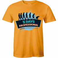 5 Days Professional 2 Days Unprofessional Evolution Funny Tee Cool Men's T shirt