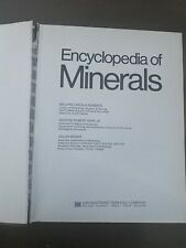 Encyclopedia Of Minerals by Roberts Rapp & Weber 1st ed.1974 Hardcover