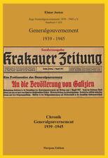 Chronik Generalgouvernement 1939-1945 (Elmar Josten)