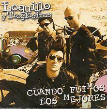 """LOQUILLO Y TROGLODITAS """"CUANDO FUIMOS LOS MEJORES"""" SPANISH PROMO CD SINGLE"""
