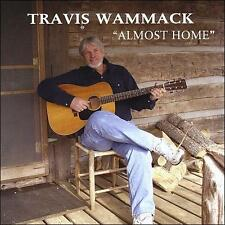 Wammack, Travis : Almost Home CD
