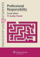 Professional Responsibility: Examples & Explanations by Wendel 4th Ed.