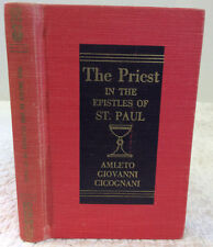 THE PRIEST IN THE EPISTLES OF ST. PAUL By Amletto Giovanni Cicognani, ed., 1955
