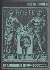 Boner Frankreich 1849-1900 Handbuch u. Katalog, France, gesuchter Spezialkatalog