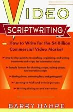 Video Scriptwriting: How to Write for the $4 Billion Commercial Video Market Pl
