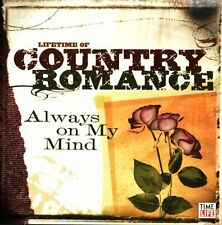 Lifetime of Country Romance: Always on Mind CD