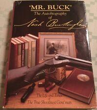 Mr Buck Autobiography Nash Buckingham Life Times Shootinest Gent'man Hunting Gun